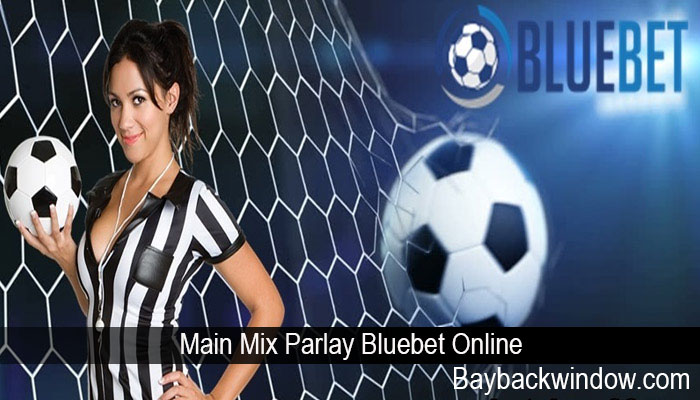 Main Mix Parlay Bluebet Online