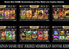 Permainan Safari Heat Joker123 Memberikan Banyak Keseruan