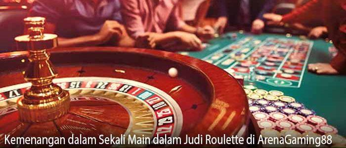 Kemenangan dalam Sekali Main dalam Judi Roulette di ArenaGaming88